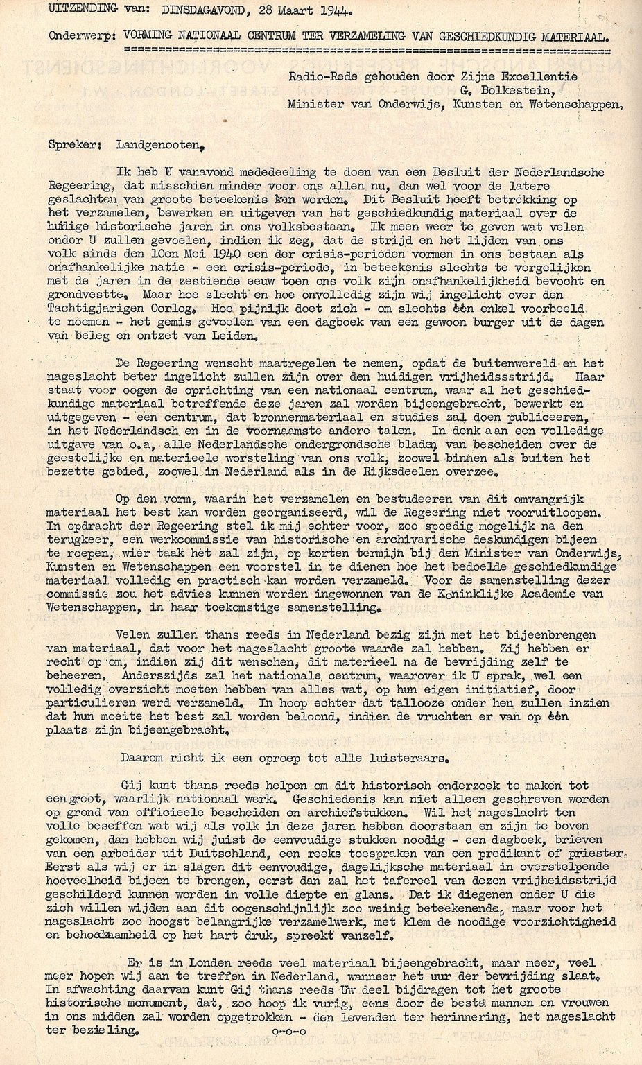 The speech by Minister Gerrit Bolkestein calling on the Dutch to hold on to their personal documents from the war (28 March 1944).