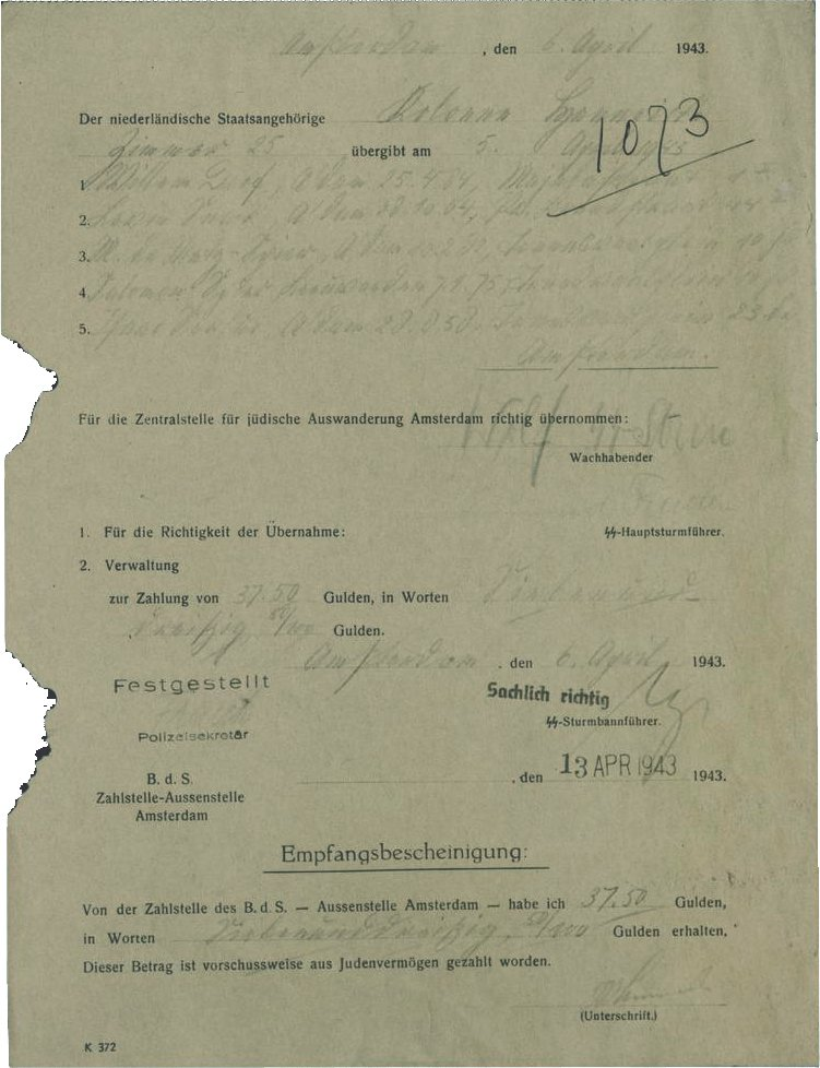 Declaration of reporting five Jews by the Henneicke Column in Amsterdam for a fee of 37.50 guilders on 6 April 1943. Four of the Jews turned in to the SS were murdered in Sobibor on 16 April 1943.