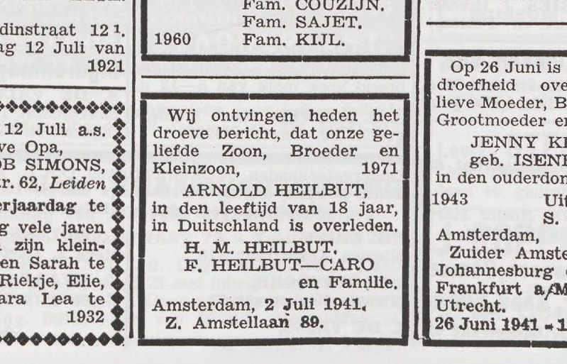 Arnold Heilbut was arrested on 11 June 1941. In Mauthausen, he was 'shot while trying to escape' on 26 June, according to the notice sent to his parents